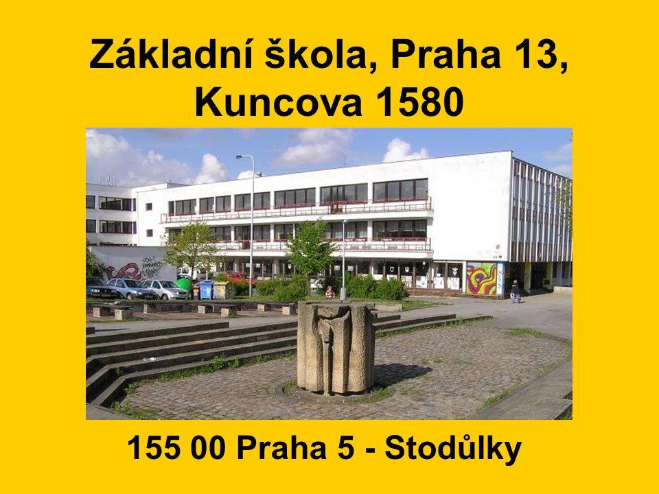 Základní škola, Praha 13, Kuncova 1580