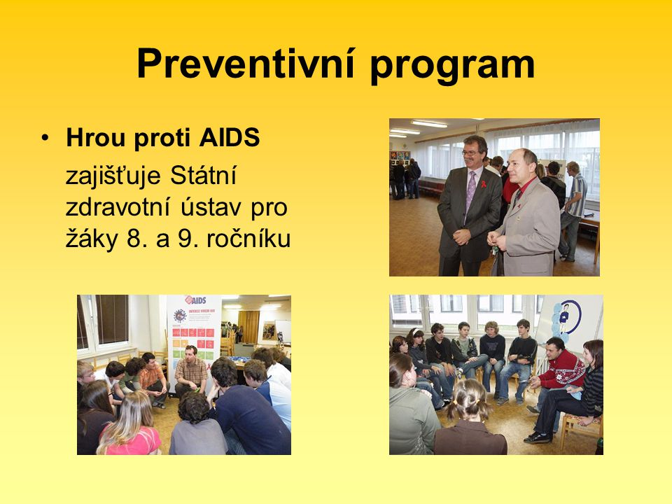 Preventivní program Hrou proti AIDS
