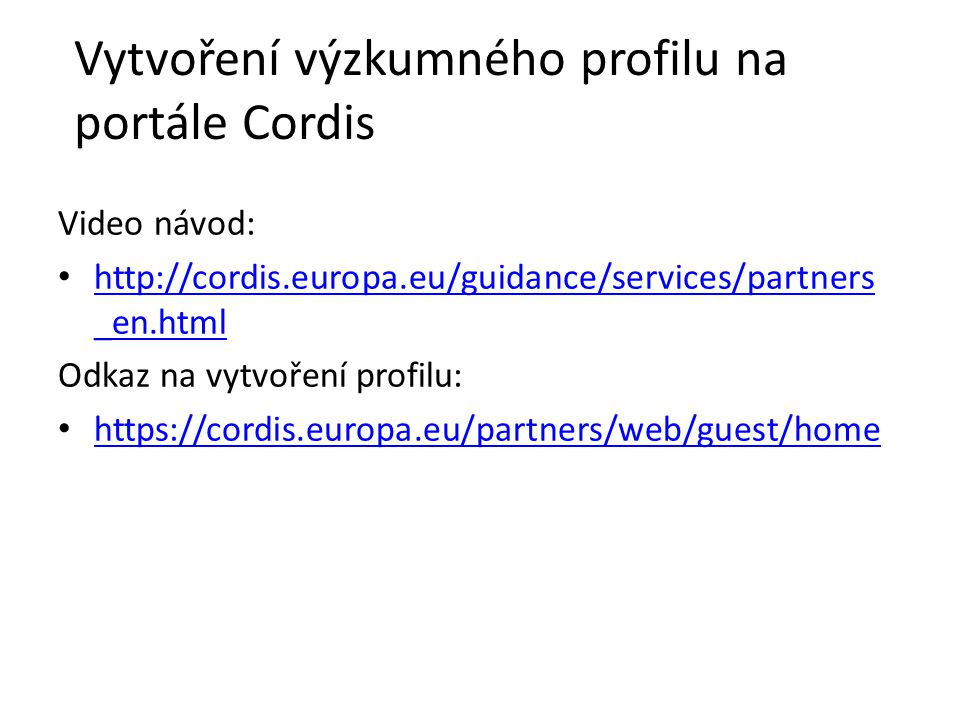 Vytvoření výzkumného profilu na portále Cordis