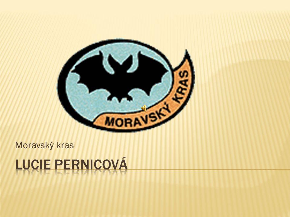 Moravský kras Lucie Pernicová