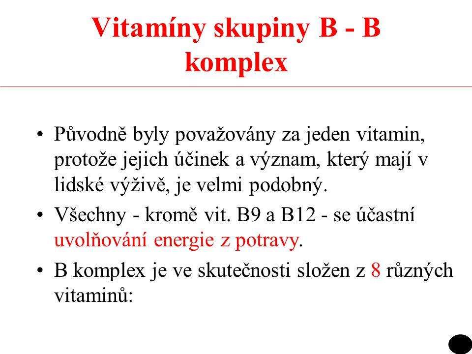Vitamíny skupiny B - B komplex