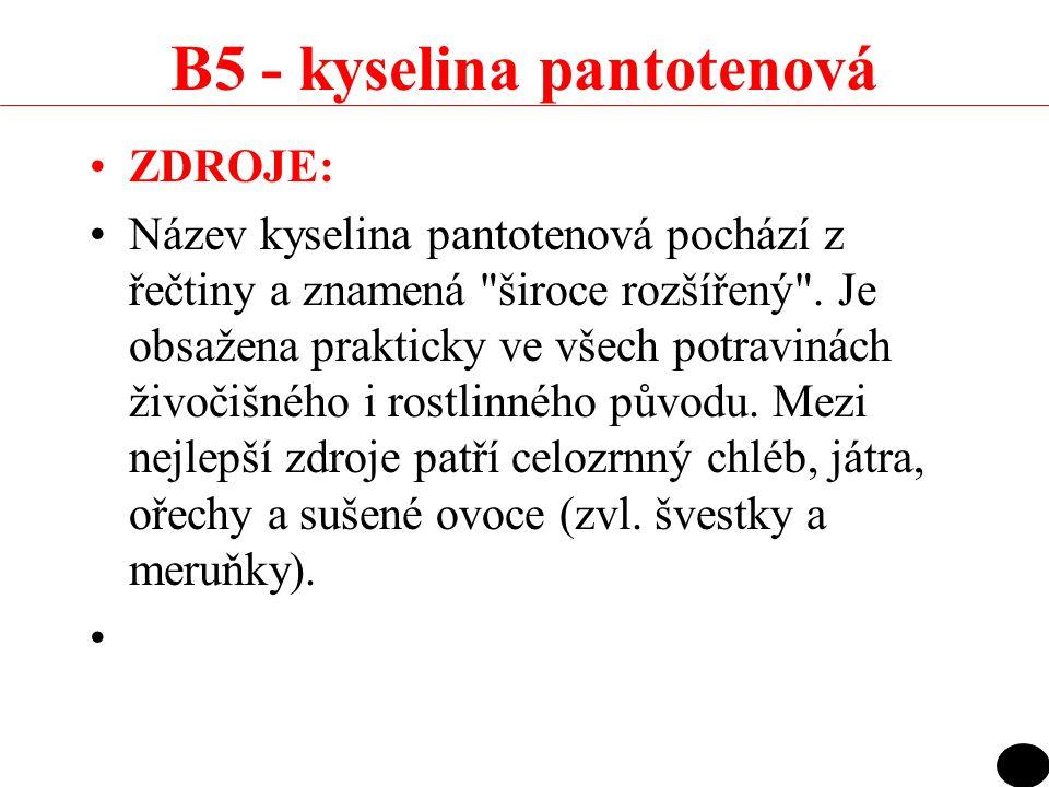 B5 - kyselina pantotenová