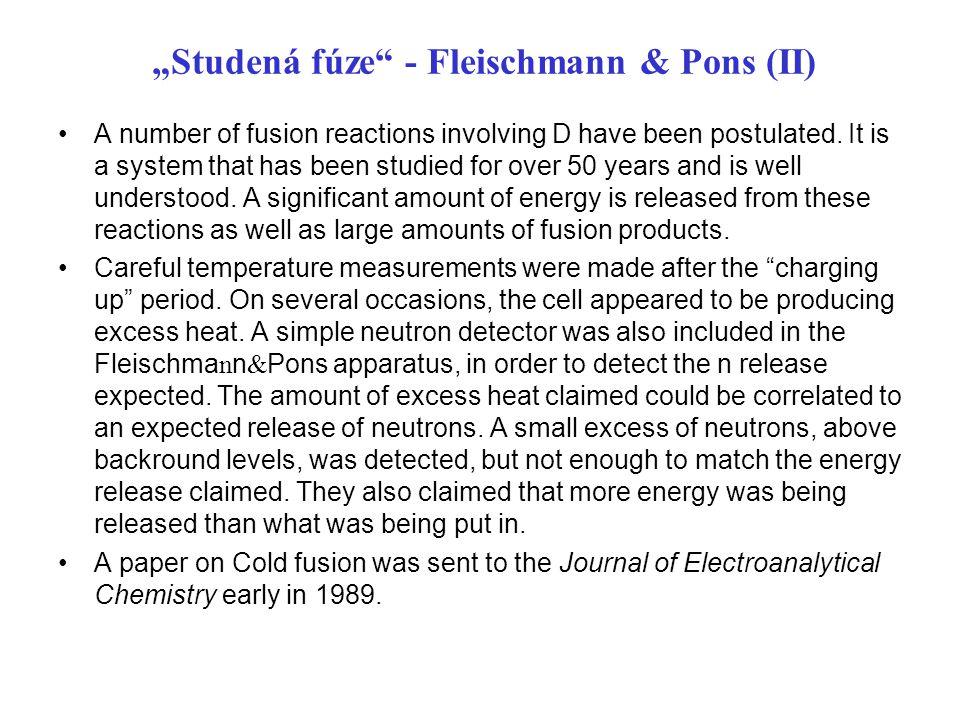 """""""Studená fúze - Fleischmann & Pons (II)"""