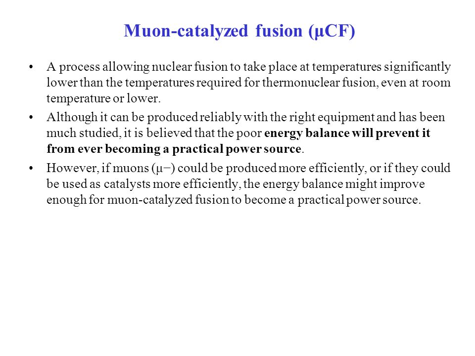 Muon-catalyzed fusion (μCF)
