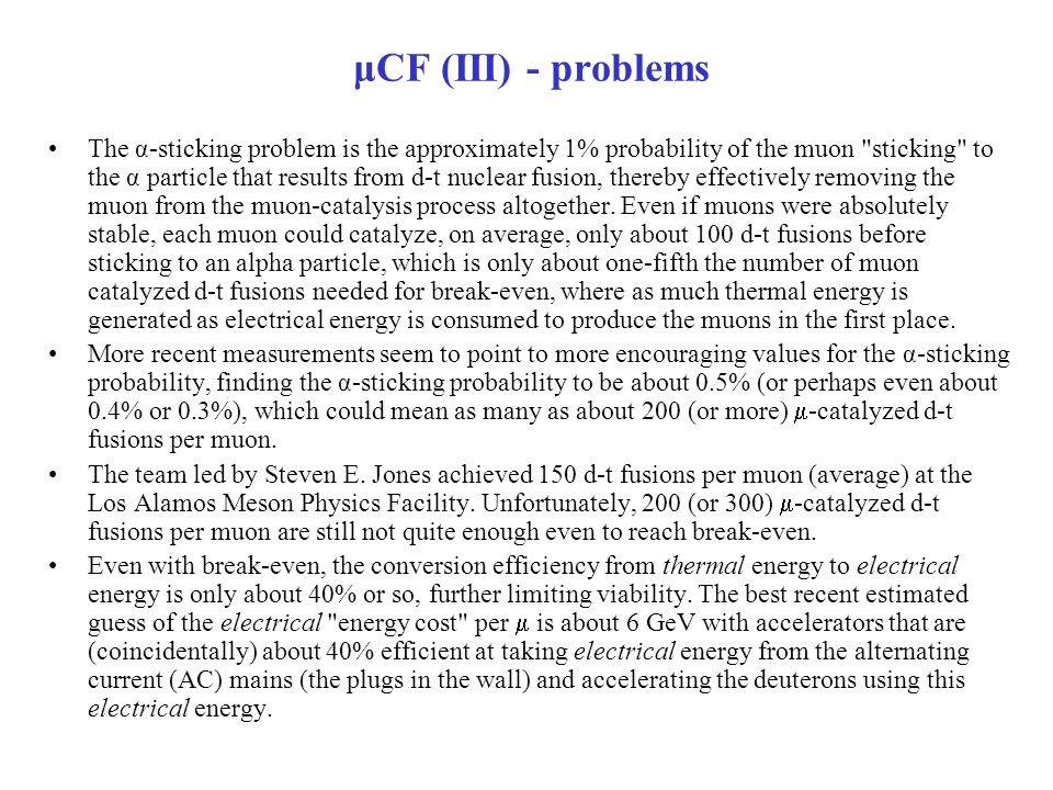 μCF (III) - problems