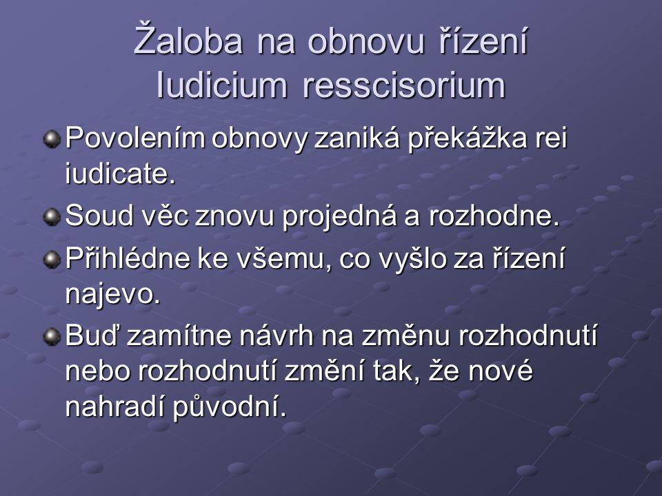 Žaloba na obnovu řízení Iudicium resscisorium