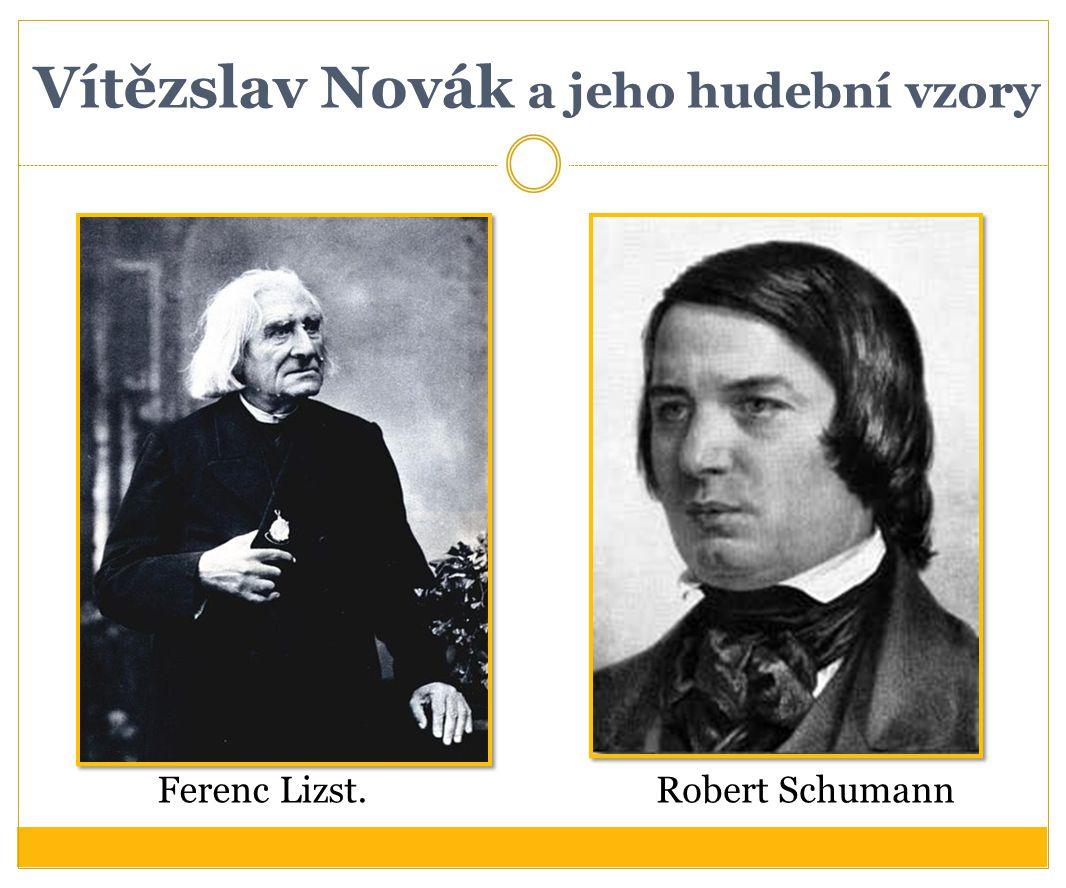Vítězslav Novák a jeho hudební vzory