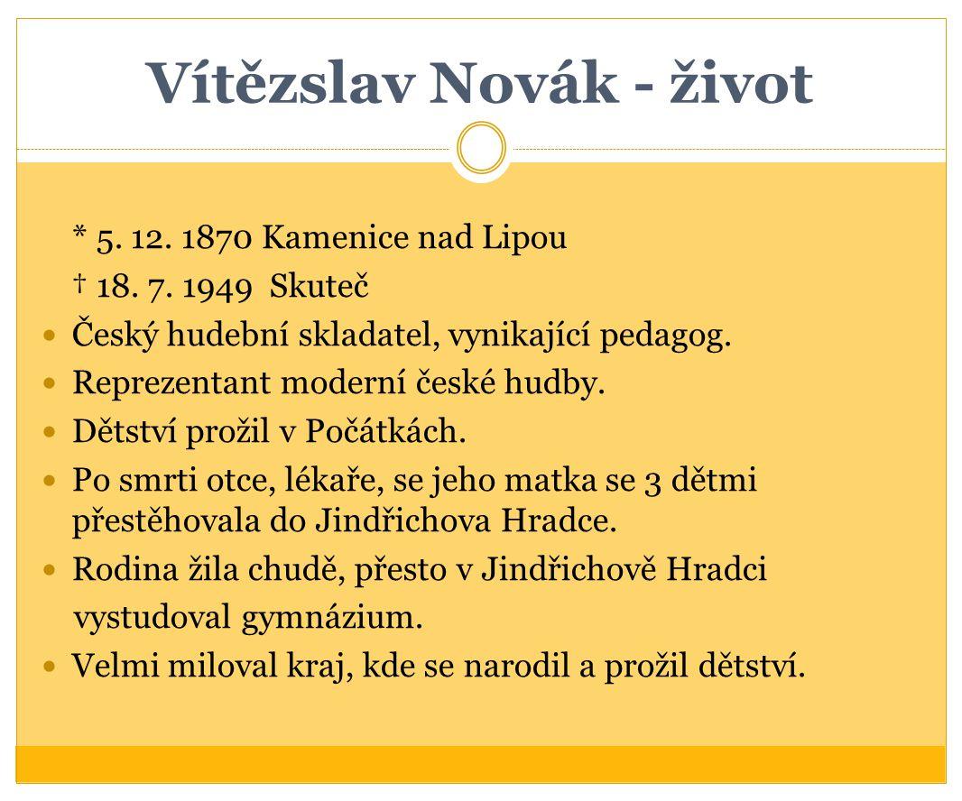 Vítězslav Novák - život