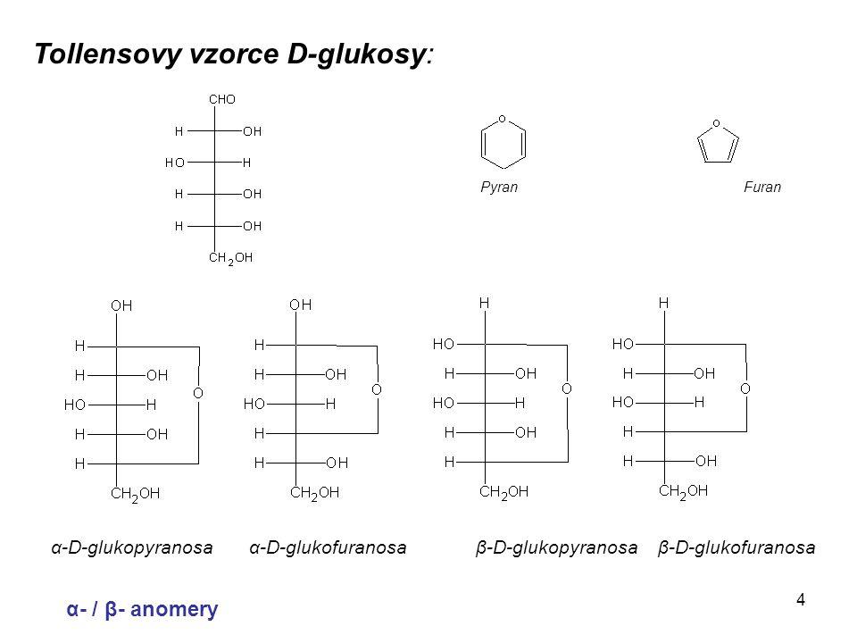 Tollensovy vzorce D-glukosy: