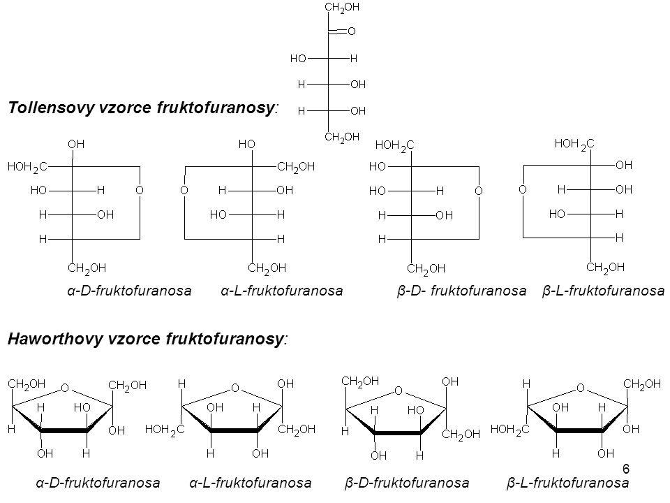 Tollensovy vzorce fruktofuranosy: