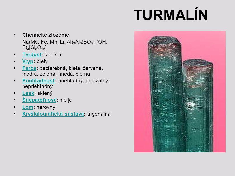 TURMALÍN Chemické zloženie: