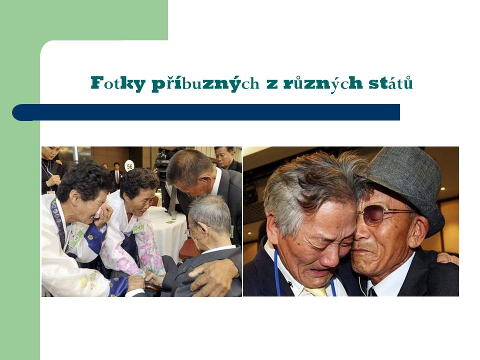 Fotky příbuzných z různých států