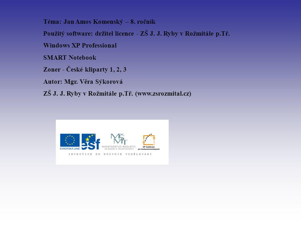 Téma: Jan Amos Komenský – 8. ročník