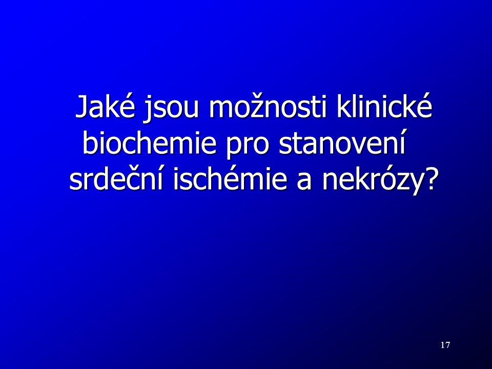Jaké jsou možnosti klinické biochemie pro stanovení
