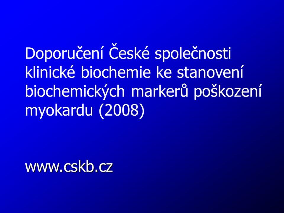Doporučení České společnosti klinické biochemie ke stanovení biochemických markerů poškození myokardu (2008)