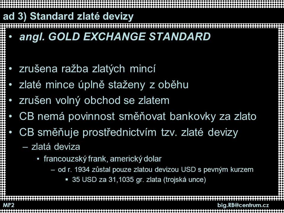 ad 3) Standard zlaté devizy