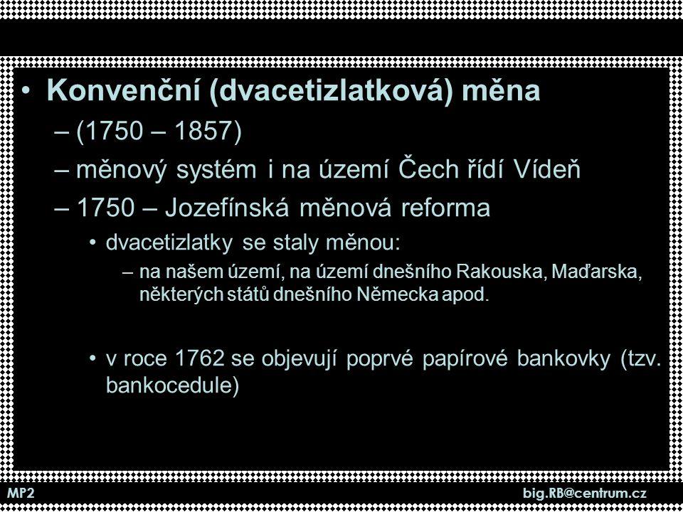 Konvenční (dvacetizlatková) měna