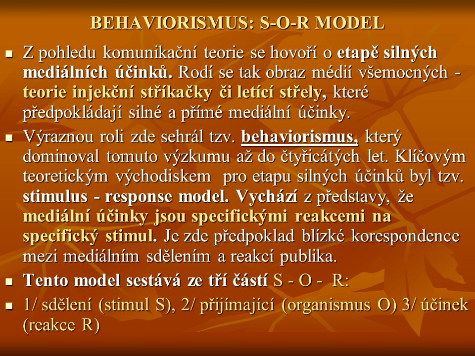 BEHAVIORISMUS: S-O-R MODEL