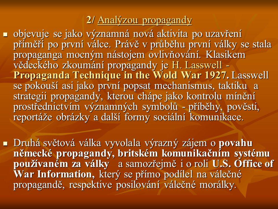 2/ Analýzou propagandy
