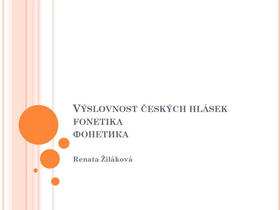 Výslovnost českých hlásek fonetika фонетика