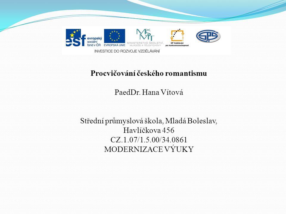 Procvičování českého romantismu