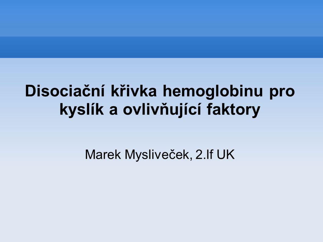 Disociační křivka hemoglobinu pro kyslík a ovlivňující faktory