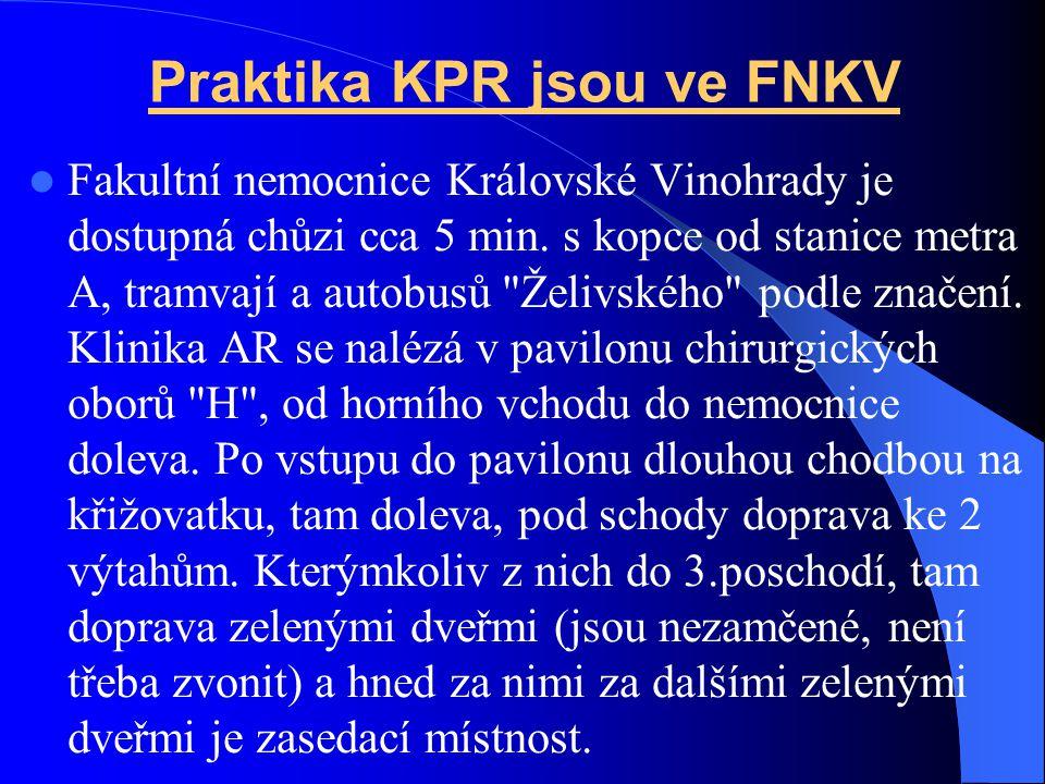 Praktika KPR jsou ve FNKV