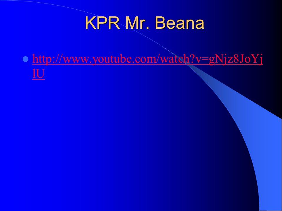 KPR Mr. Beana http://www.youtube.com/watch v=gNjz8JoYjlU