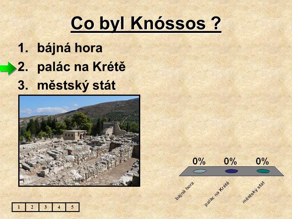 Co byl Knóssos bájná hora palác na Krétě městský stát 1 2 3 4 5
