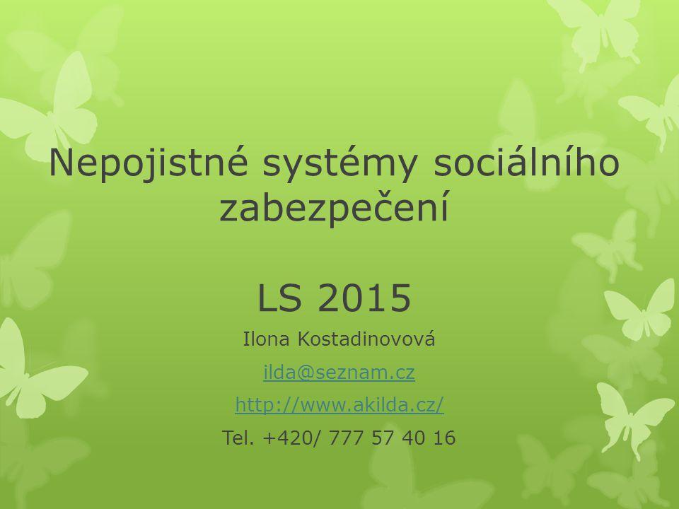 Nepojistné systémy sociálního zabezpečení LS 2015