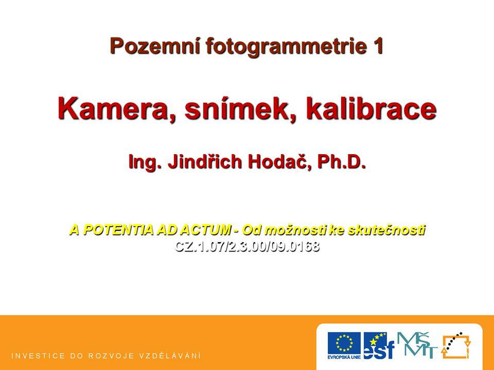 Program přednášky ,, Kalibrace - snímkové souřadnice