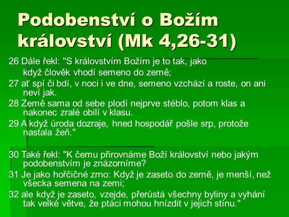 Podobenství o Božím království (Mk 4,26-31)