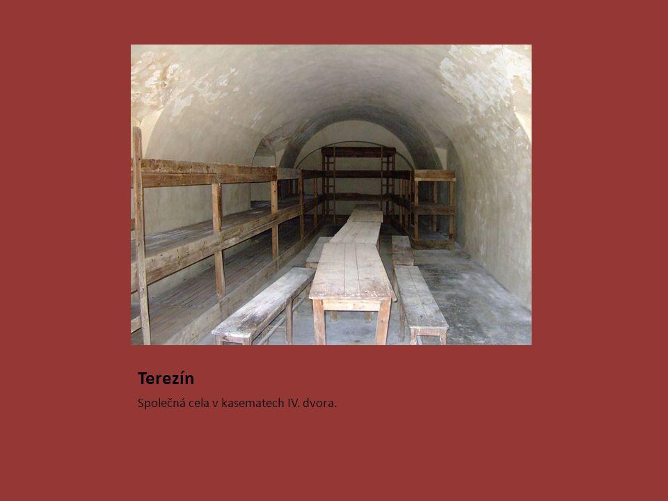Terezín Společná cela v kasematech IV. dvora.