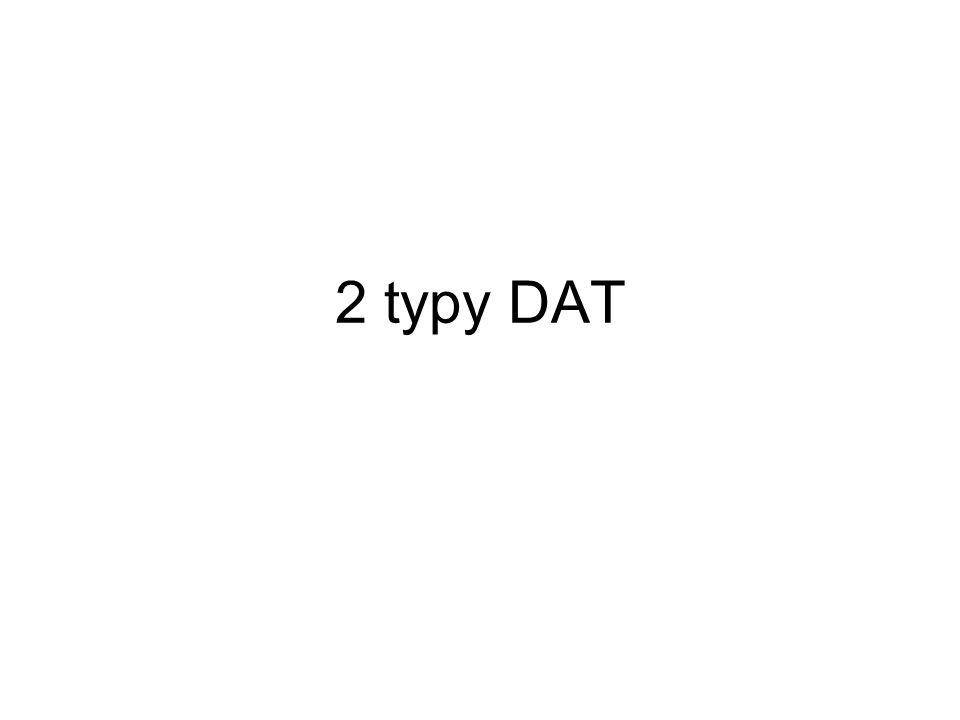 2 typy DAT