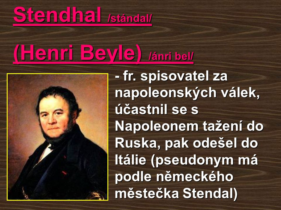 (Henri Beyle) /ánri bel/
