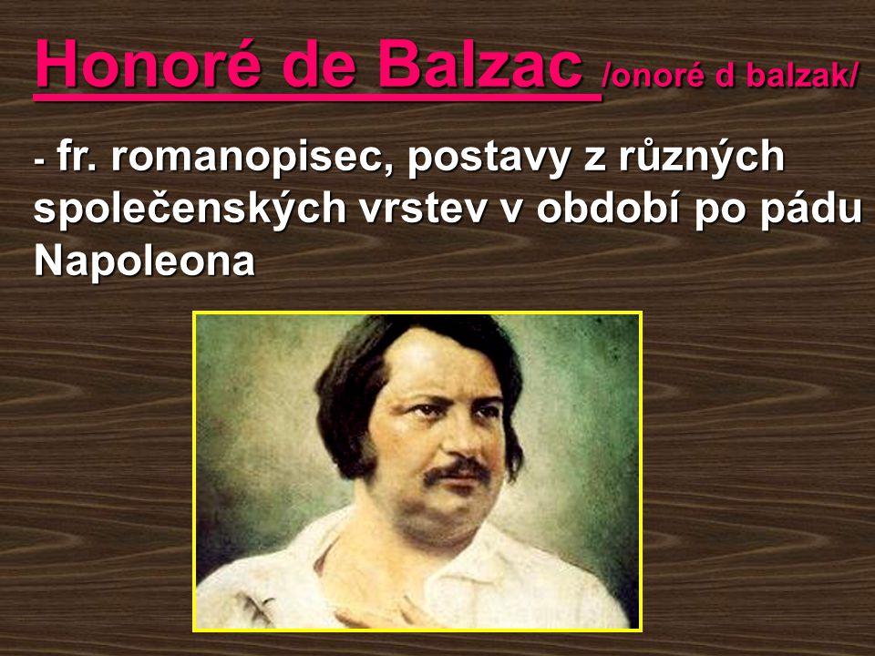 Honoré de Balzac /onoré d balzak/