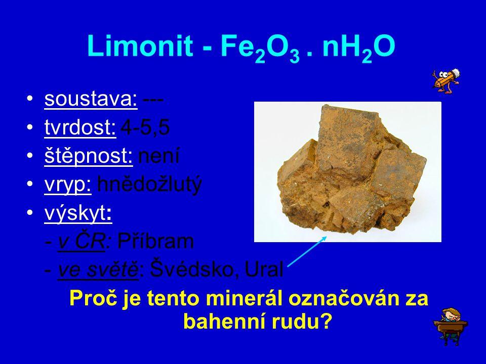 Proč je tento minerál označován za bahenní rudu