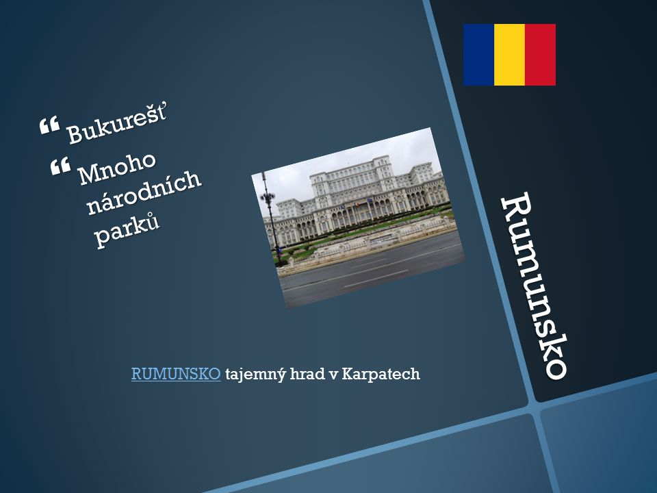 Rumunsko Bukurešť Mnoho národních parků