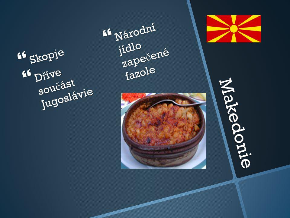 Makedonie Národní jídlo zapečené fazole Skopje