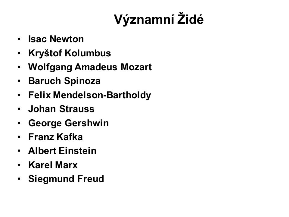 Významní Židé Isac Newton Kryštof Kolumbus Wolfgang Amadeus Mozart