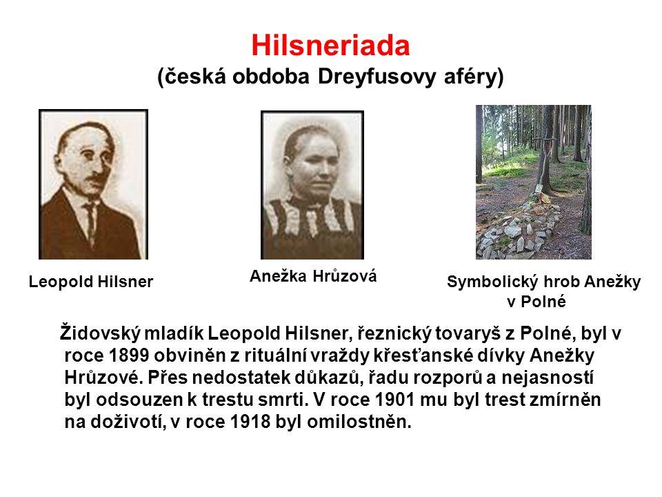 Hilsneriada (česká obdoba Dreyfusovy aféry)