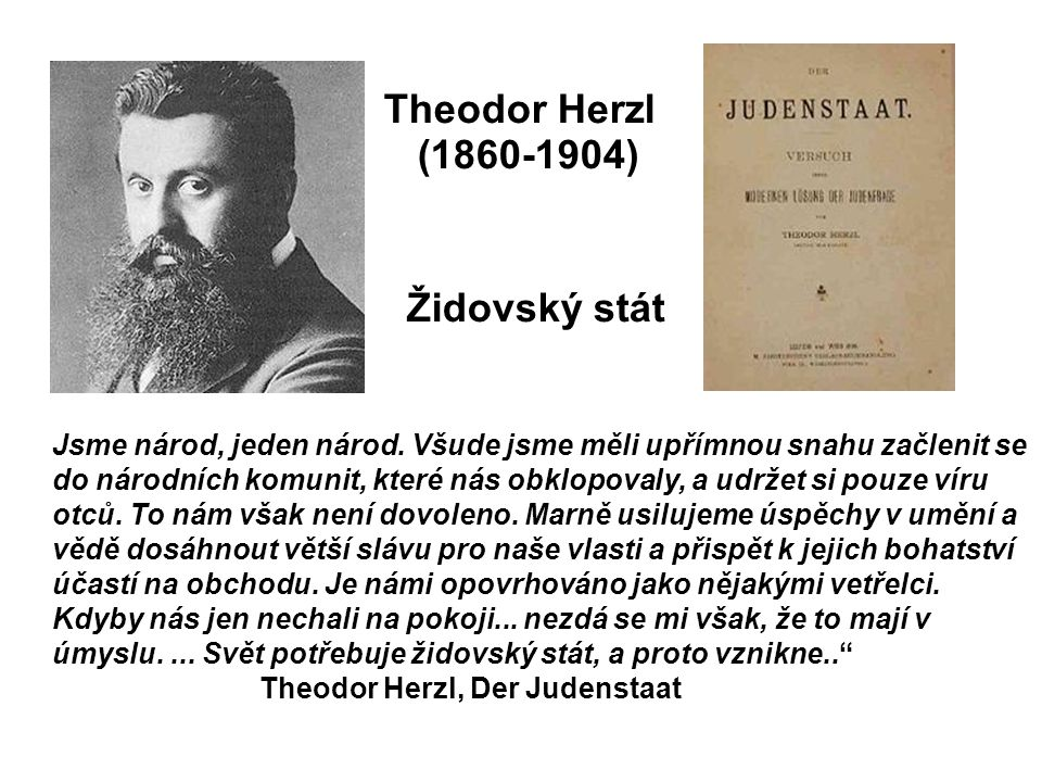 Theodor Herzl (1860-1904) Židovský stát