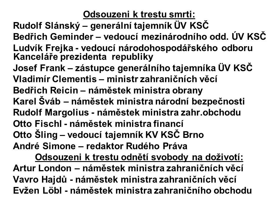 Odsouzeni k trestu smrti: Rudolf Slánský – generální tajemník ÜV KSČ
