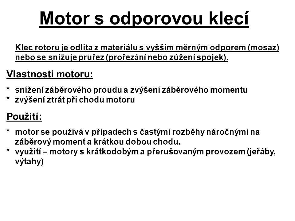 Motor s odporovou klecí