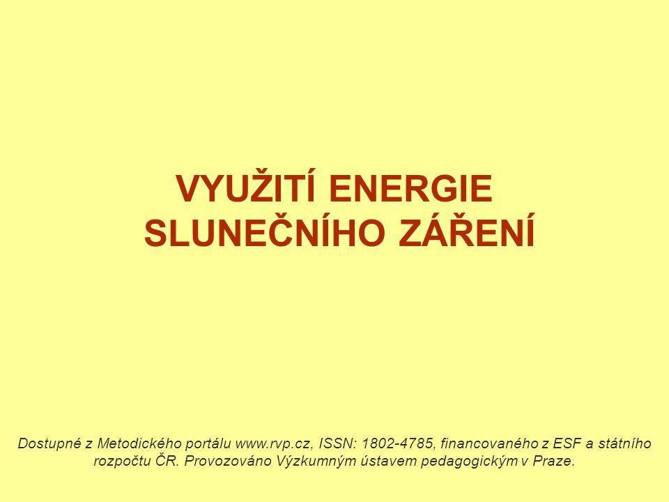 VYUŽITÍ ENERGIE SLUNEČNÍHO ZÁŘENÍ