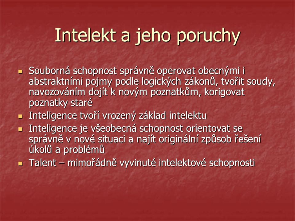 Intelekt a jeho poruchy