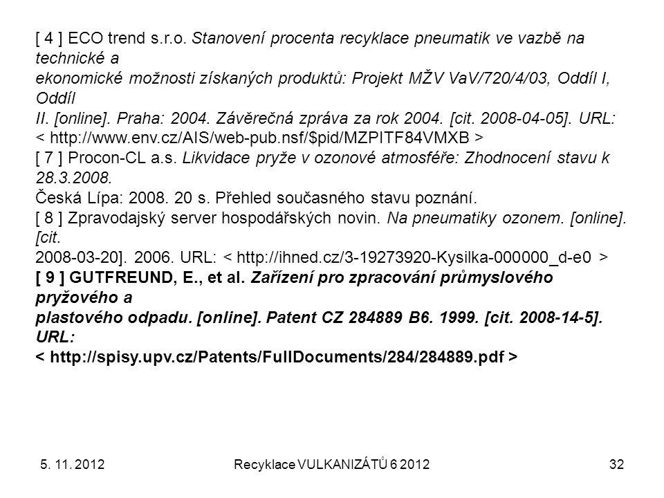 Recyklace VULKANIZÁTŮ 6 2012