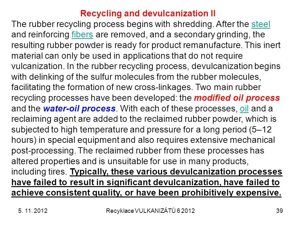 Recycling and devulcanization II