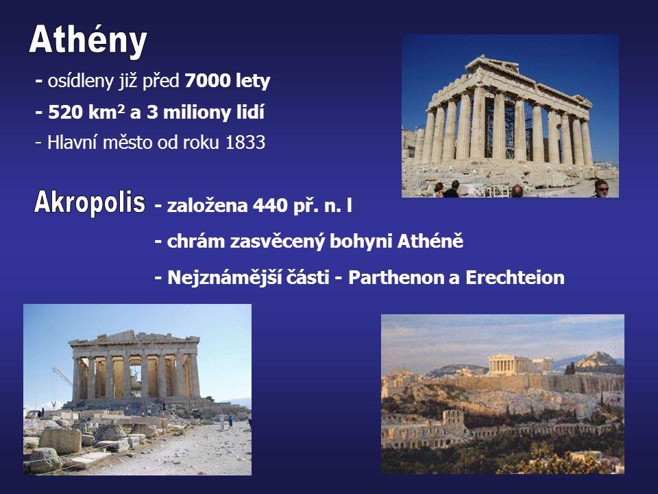 Athény Akropolis - osídleny již před 7000 lety
