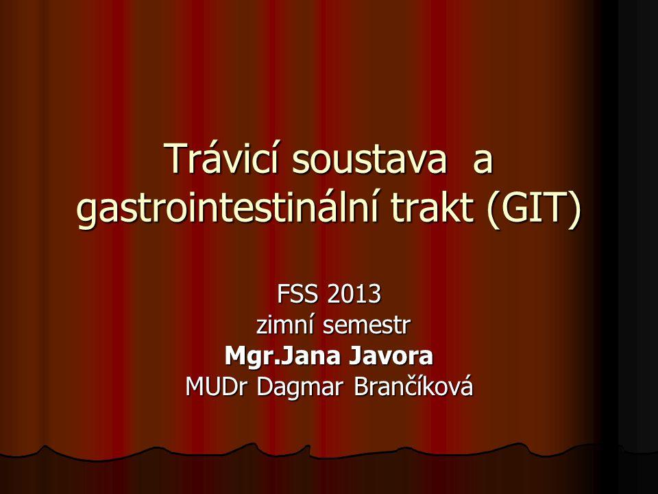 Trávicí soustava a gastrointestinální trakt (GIT)
